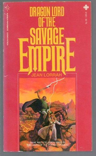 9780867212211: Dragon Lord of the Savage Empire (Savage Empire #2)