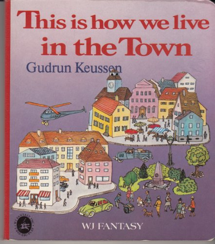 9780867240269: This Is How We Live in the Town