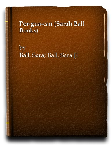 9780867241266: Por-gua-can (Sara Ball Books)
