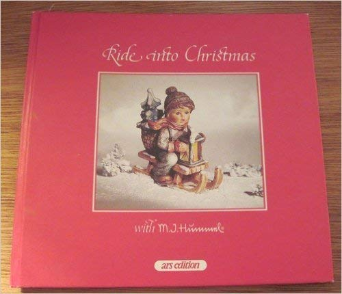 RIDE INTO CHRISTMAS WITH M.J. HUMMEL