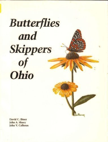 9780867271072: Butterflies and Skippers of Ohio (BULLETIN OF THE OHIO BIOLOGICAL SURVEY NEW SERIES)