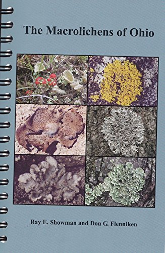 9780867271492: The Macrolichens of Ohio (Bulletin of the Ohio Biological Survey, New Series: Volume 14, Number 3)