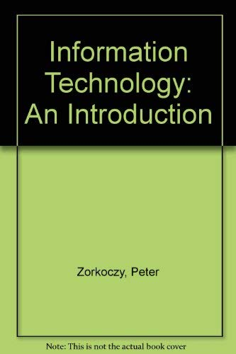 9780867290370: Information Technology: An Introduction