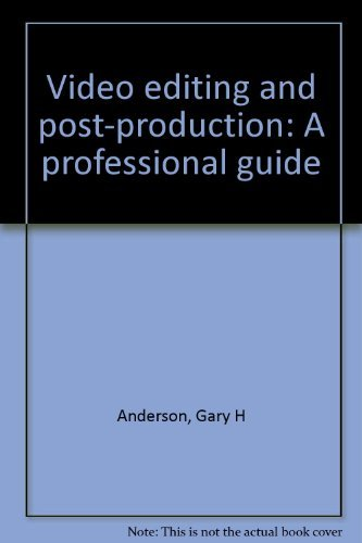 9780867290707: Video editing and post-production: A professional guide