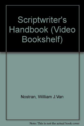 9780867292671: The Scriptwriter's Handbook (Video Bookshelf)