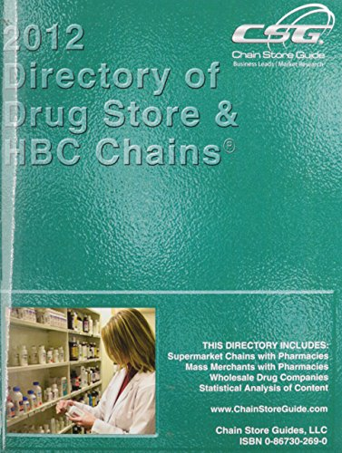 9780867302691: Directory of Drug Store and HBC Chains 2012 (Directory of Drug Store and H B C Chains, Includes Drug Whosalers)