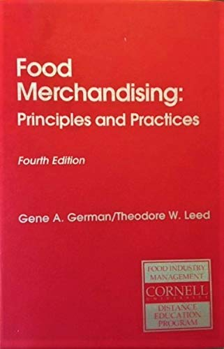 9780867303049: Food Merchandising: Principles and Practices