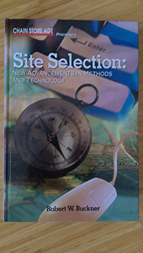 9780867307177: Site Selection: New Advancements in Methods and Technology