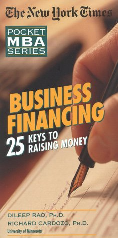 9780867307702: The New York Times Business Financing: 25 Keys to Raising Money