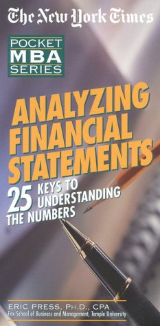 9780867307719: NYT Analyzing Financial Statements: 25 Keys to Understanding the Numbers (The New York Times Pocket MBA Series)