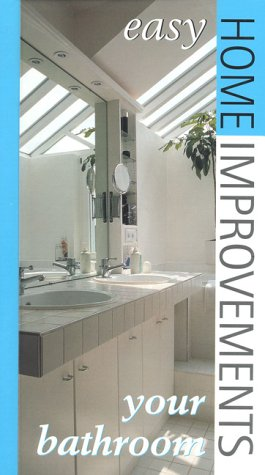 9780867307924: Your Bathroom: Easy Home Improvements