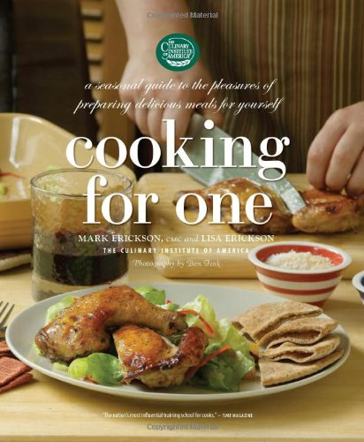 9780867308228: Cooking for One: A Seasonal Guide to the Pleasure of Preparing Delicious Meals for Yourself