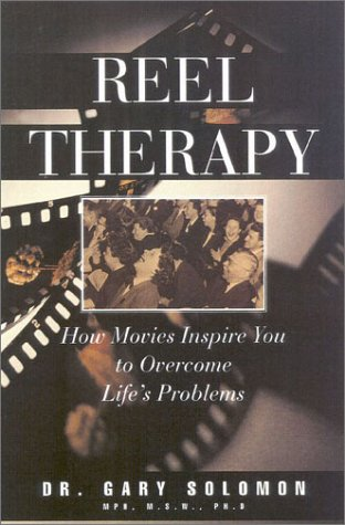 9780867308341: Reel Therapy: How Movies Inspire You to Overcome Life's Problems