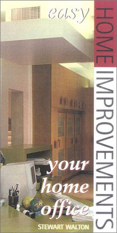 9780867308365: Easy Home Improvement: Your Home Office (Easy Home Improvements)