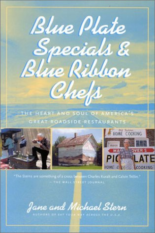 Blue Plate Specials and Blue Ribbon Chefs : More than 100 Recipes for Perfect Soups