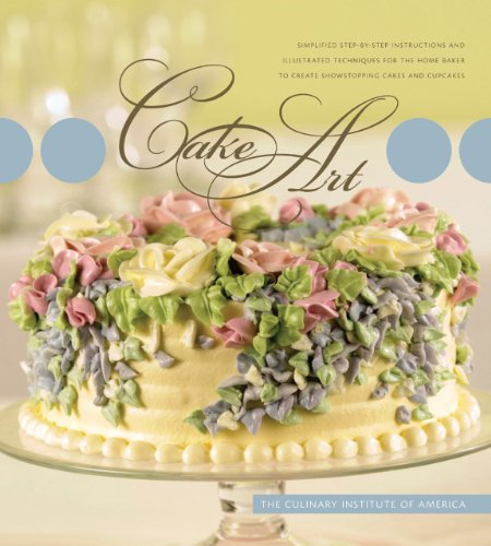 9780867309225: Cake Art: Simplified Step-By-Step Instructions and Illustrated Techniques for the Home Baker to Create Showstopping Cakes and Cupcakes