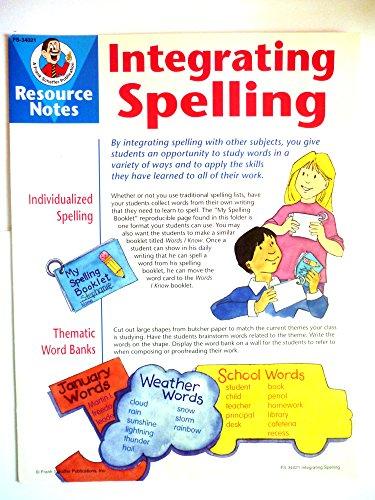 Integrating Spelling: FS-34021 (Resource Notes): Sara Freeman