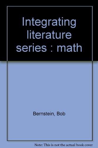 Integrating literature series : math: Bernstein, Bob