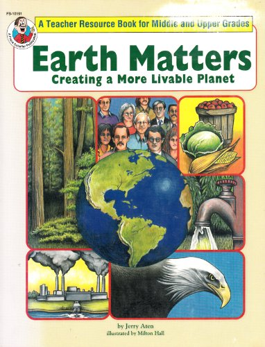 Earth Matters Creating a More Livable Planet: Jerry Aten