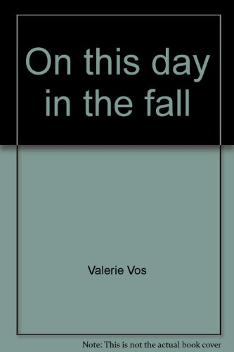 9780867346060: On this day in the fall
