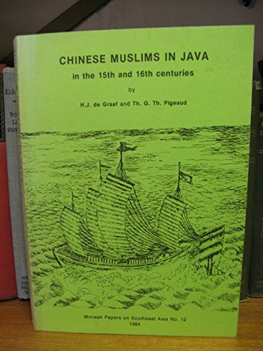 9780867464191: Chinese Muslims in Java in the 15th and 16th centuries: The Malay Annals of Sĕmarang and Cĕrbon (Monash papers on Southeast Asia)
