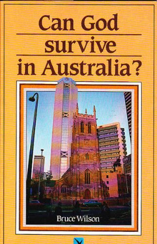 9780867600094: Can God Survive in Australia?