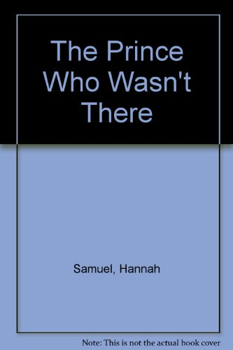 9780867601404: The Prince Who Wasn't There