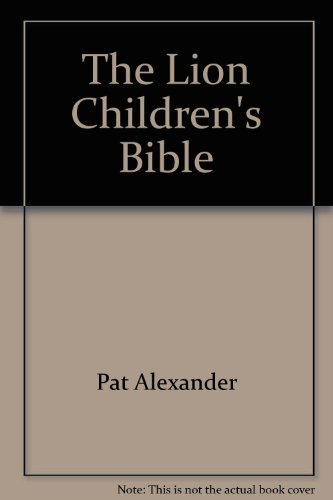 9780867604511: The Lion Children's Bible