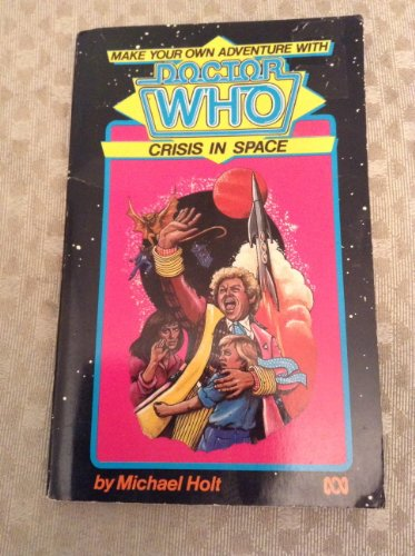 9780867700404: Doctor Who: Crisis In Space