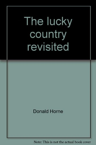 The lucky country revisited: Donald Horne