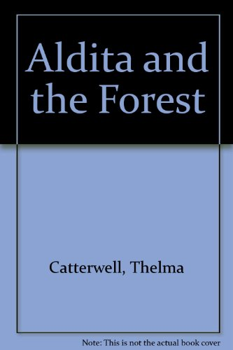Aldita and the Forest
