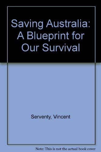 9780867771572 saving australia a blueprint for our survival 9780867771572 saving australia a blueprint for our survival malvernweather Images