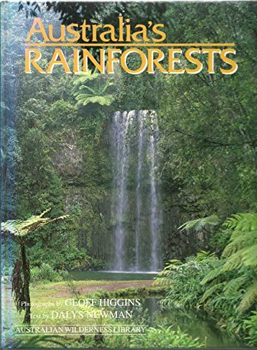 Australia's rainforests (Australian wilderness library): Higgins, Geoff