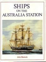 9780867773484: Ships on the Australia Station