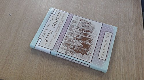 9780867780178: Fate of the artful dodger: Parkhurst boys transported to Australia and New Zealand, 1842-1852