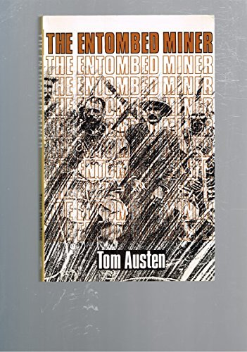 9780867780321: The entombed miner