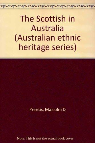9780867872149: The Scottish in Australia (Australian ethnic heritage series)