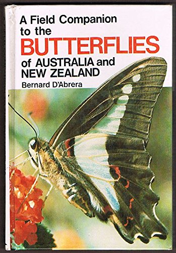 Field Companion to the Butterflies of Australia and New Zealand (9780867880205) by Bernard D'Abrera