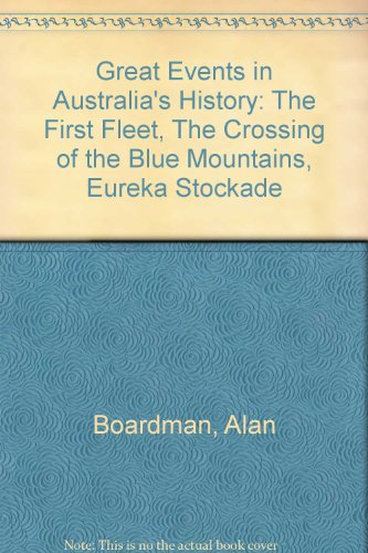 9780867880724: GREAT EVENTS IN AUSTRALIA'S HISTORY