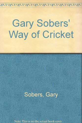 9780867880762: Gary Sobers' Way of Cricket