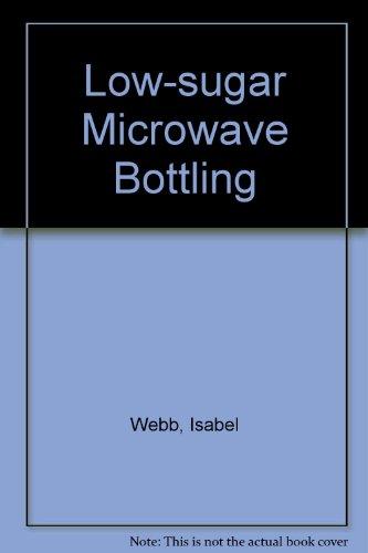 9780867882933: Low-sugar Microwave Bottling