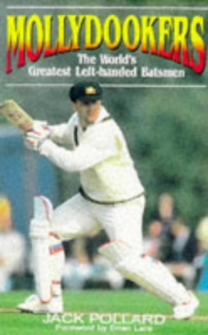 9780867889444: Mollydookers: World's Greatest Left-Handed Batsmen
