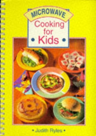 9780867889819: Microwave Cooking for Kids