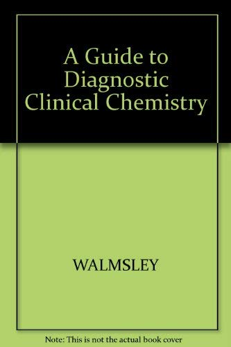 9780867933604: A Guide to Diagnostic Clinical Chemistry