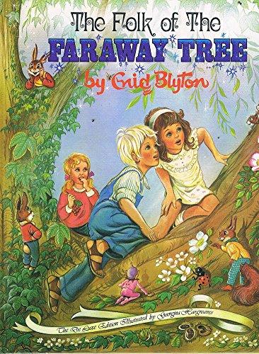 THE FOLK OF THE FARAWAY TREE: Blyton, Enid; Illustrated