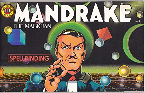 MANDRAKE THE MAGICIAN: Spellbinding: Anonymous