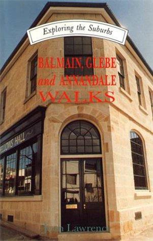 9780868063508: Balmain, Glebe & Annandale Walks
