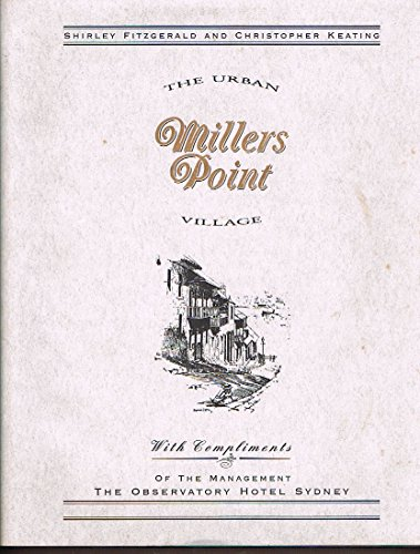Millers Point: The Urban Village (Sydney history series)
