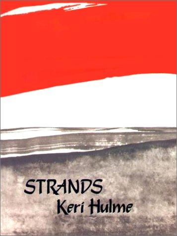 Strands: Hulme, Keri