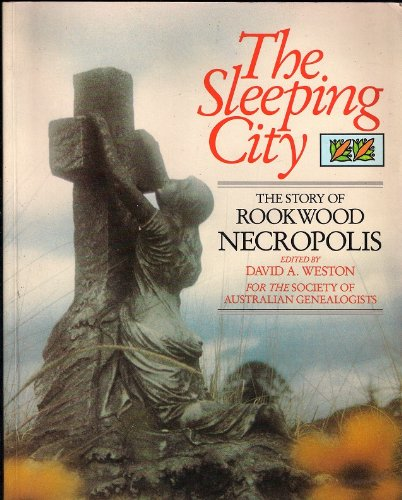 The Sleeping City: The Story Of Rookwood: Weston, David A
